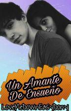 Un Amante De Ensueño | ORIAN (ADAPTADA) by LoveMeDownEasyDony