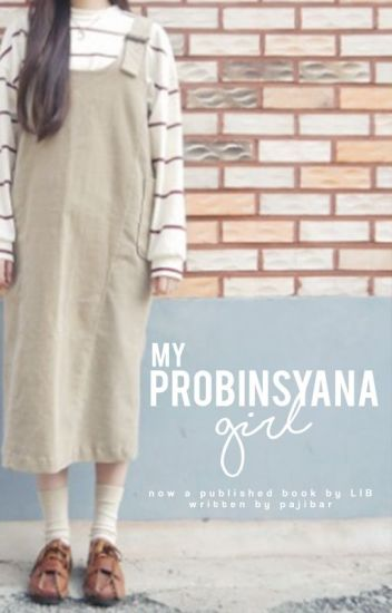 My Probinsyana Girl (Published Book)