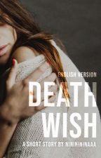 Death Wish (English Version) by nininininaaa