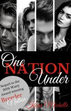 One Nation Under by KaraMichelleBooks