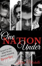 One Nation Under by KaraMichelleBooks