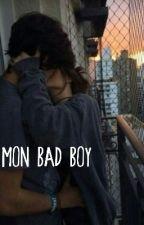Mon Bad Boy  by Nxnxaaaa