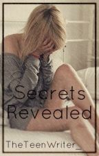 Secrets Revealed by TheTeenWriter_