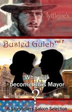 Busted Gulch vol 7 by storytellers-saloon