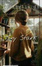 La figlia di Tony Stark by LunaNightlove02