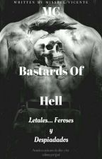 MC Bastards Of Hell (+18) #GA2018 #wattys2018 by Missbel59