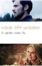Words left unspoken- Captain Swan Au by JoeySaguzar