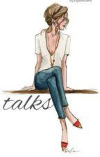 Talks. by skyandsand