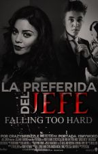 La Preferida del Jefe✵|j.b| by fckmxjb