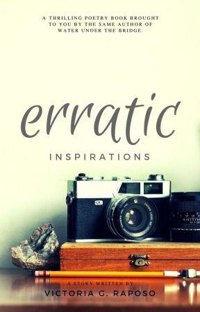 Erratic Inspirations by victothetoria