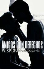 Amigos con derechos    Wisplay by WinonaSawyerTsu