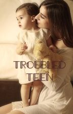 Troubled Teen by Writer1741