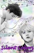Silent Colors // Yoonmin by --foreverethereal--