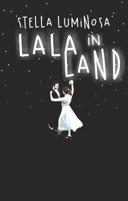 「Stella luminosa in Lalaland」