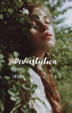 Devastation by emhanna