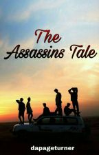 The Assassins Tale by The-Page-Turner
