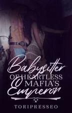 Babysitter of Heartless Mafia Emperor by Santileces_04