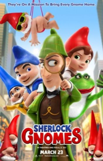 Sherlock Gnomes x Reader - 29times - Wattpad