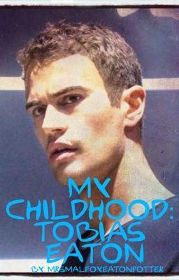 My Childhood: Tobias Eaton - Wattpad