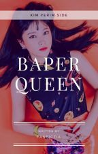 [1] Baper Queen by inluvies