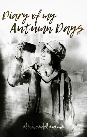 Diary of my Autumn Days by altheadelarama