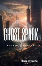 Ghost Spark - Essence Engine by getoutside2018