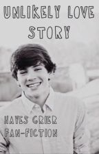 Unlikely Love Story (Hayes Grier Fan-Fiction) by hayesgrier_lover