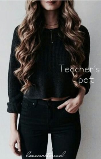 Teacher's Pet (Editing)