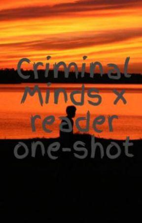 Criminal Minds X Reader One Shot Favorite Songs 3 Wattpad
