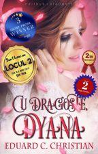 Cu dragoste, Dyana  by seewyo