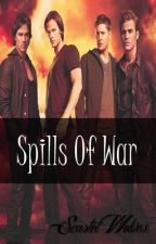 Spills of War by Scarlet_Wolves