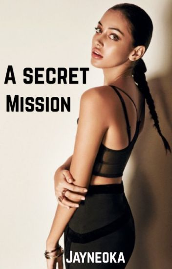 A secret mission (✔)