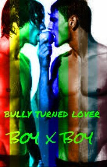 bully turned lover (boy x boy)