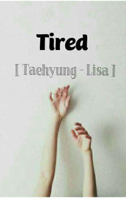 Đọc truyện taelice | tired