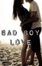 Bad Boy Love by Ana22570