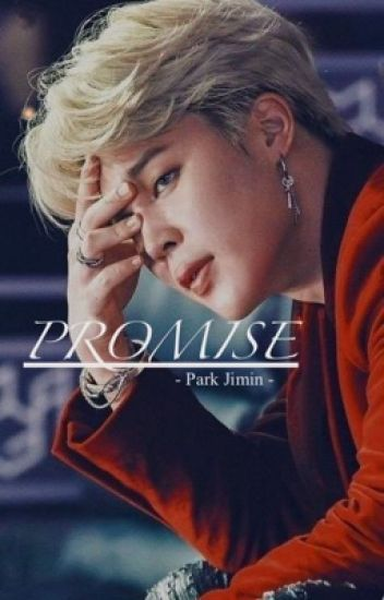Promise || Park Jimin - queen_taehee - Wattpad