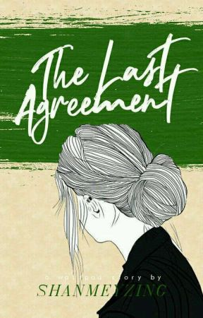 The Last Agreement   Tres by shanmeyzing