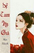 [BHTT][Tự Viết][ABO] Đệ Tam Hạ Giá by mac_khach