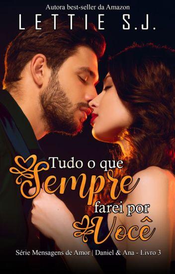 DANIEL & ANA - Livro 3 (Em 2018)