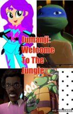 Jumanji: Welcome To The Jungle  by Sci-Briana14