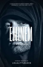 Eminem Imagines by lolalittlelegs