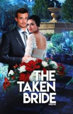 The Taken Bride (The Billionaire's Bride Book 3) by Dredge116