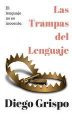 Las trampas del lenguaje by diegogrispo