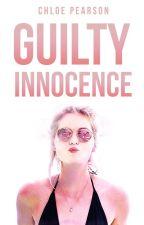 Guilty Innocence by xSinnersNeverSleepx