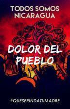 Dolor del pueblo by SOSNicaragua