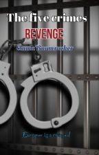 The five crimes:revenge by divergent_emma