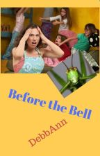 Before the Bell by DebbAnn