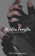 ɱყรƭเ૮α ƒαɱเɠℓเα [mafia-rpg] by iamnotgod