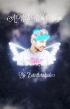 A Wish With Wings (Septiplier AU) by Enterthetadpole