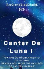 Cantar de Luna by ilusionariadelaire